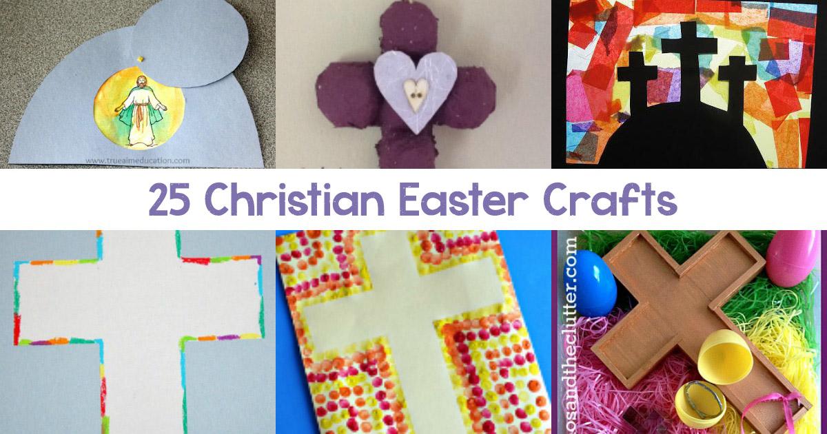 25 Christ Centered Christian Easter Crafts For Kids