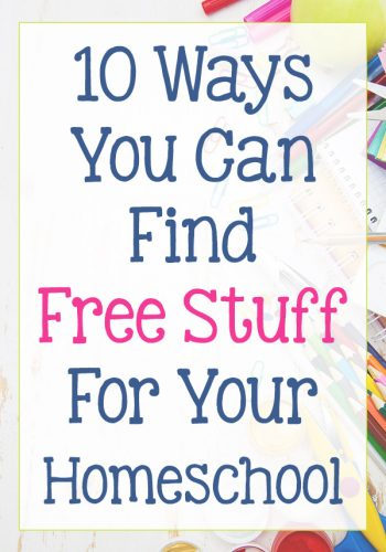 10 Ways You Can Find Free Stuff For Your Homeschool