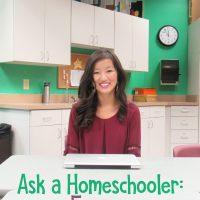 Ask a Homeschooler: Former Homeschool Student