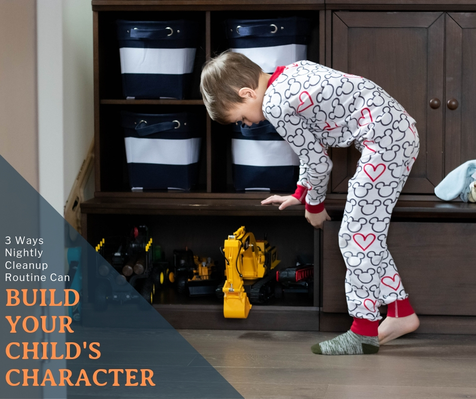 Nightly Cleanup Routine Can Build Your Child's Character
