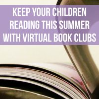 Keep Your Children Reading This Summer With Virtual Book Clubs