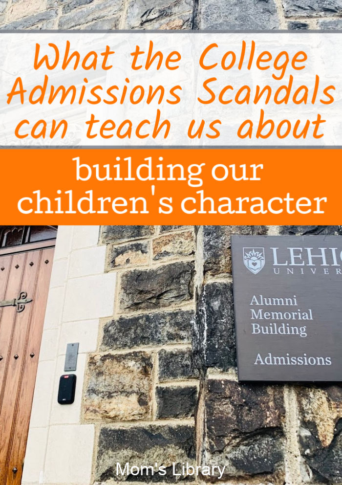 college admissions scandal teach us about character
