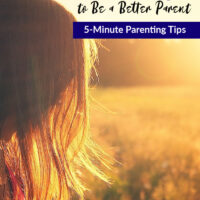 (giveaway) 30+ Ways to be a Better Parent – 5-Minute Parenting Tips
