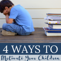 4 Ways to Motivate Your Children to Learn